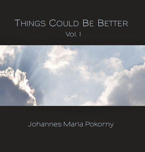Things Could Be Better, Vol. 1 – CD